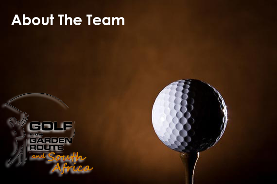 About the team - Golf in the Garden Route and South Africa
