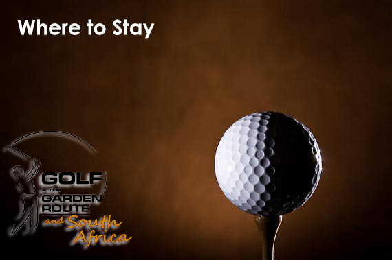 Where to Stay - Golf in the Garden Route & SA